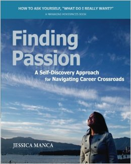 Finding Passion, a Self-Discovery workbook to create the Roadmap of Your Dreams